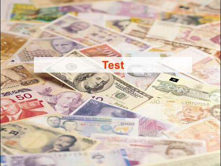 Test 1. Currency Crisis Financial Crisis Banking Crisis Foreign Debt Crisis.