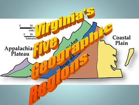 Virginia's Five Geographic Regions.