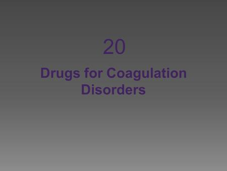 Drugs for Coagulation Disorders