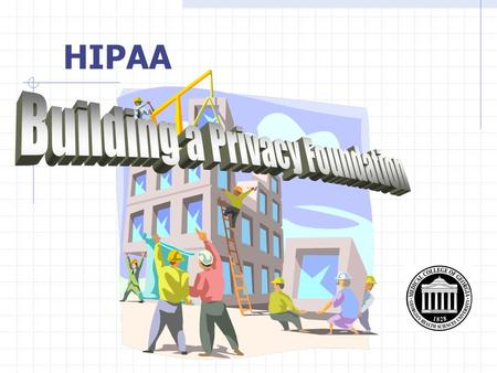 HIPAA. What Why Who How When What Is HIPAA? Health Insurance Portability & Accountability Act of 1996.