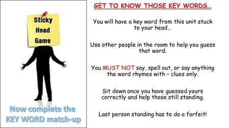 GET TO KNOW THOSE KEY WORDS…