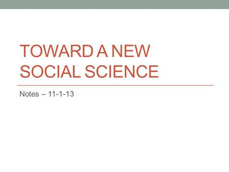 Toward a New Social Science