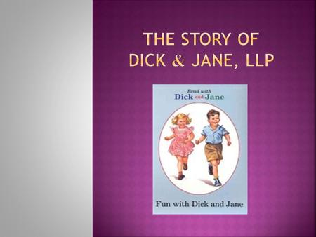 Dick and jane backup