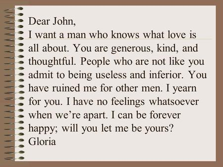 Dear John, I want a man who knows what love is all about