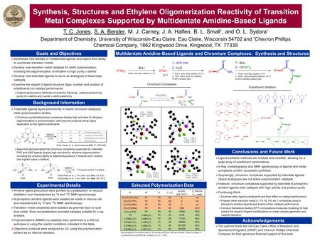 Synthesis, Structures and Ethylene Oligomerization Reactivity of Transition Metal Complexes Supported by Multidentate Amidine-Based Ligands T. C. Jones,