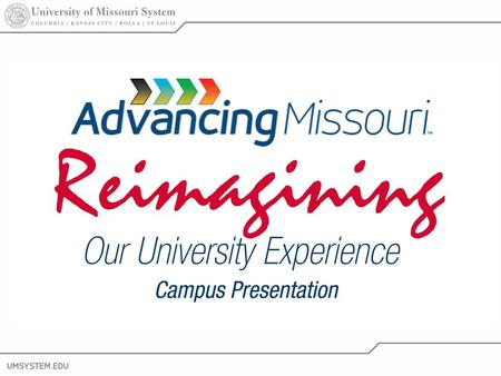 1 Reimagining Our University Experience Campus Presentation.