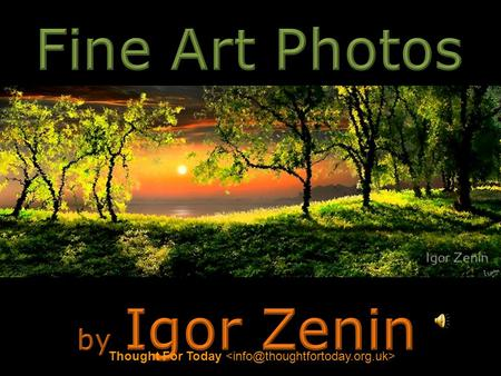 Thought For Today  Fine Art Photos by Igor Zenin Thought For Today