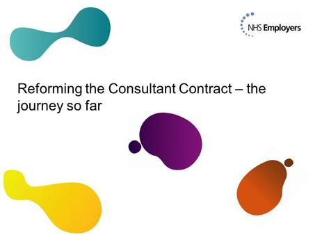 Reforming the Consultant Contract – the journey so far.