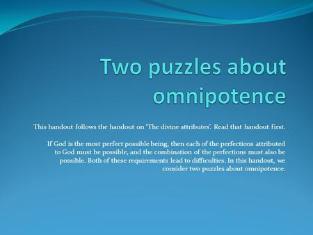 Two puzzles about omnipotence