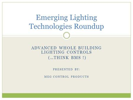 Emerging Lighting Technologies Roundup