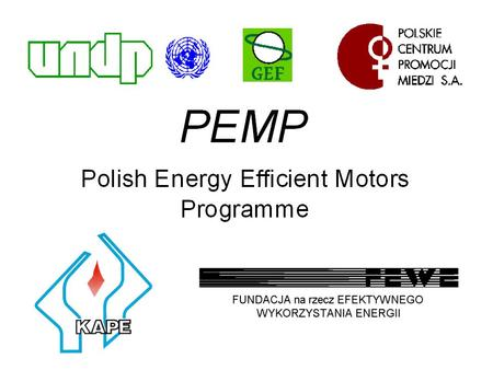 Prior activities of FEWE Under the bilateral and multilateral co-operation, several projects to support the rational energy use in different sectors.