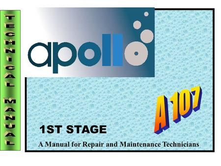 A Manual for Repair and Maintenance Technicians 1ST STAGE.