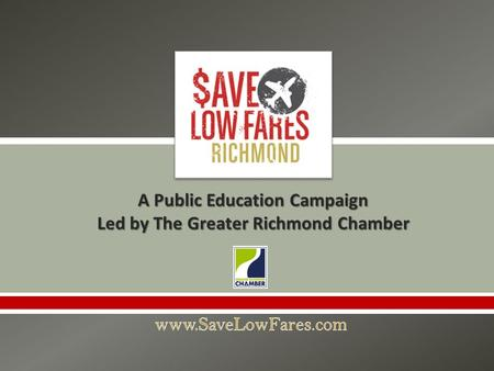  A Public Education Campaign Led by The Greater Richmond Chamber.