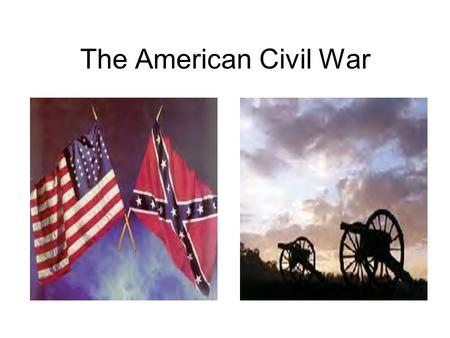 The American Civil War Civil War Civil war - A civil war is a war between people in the same country.