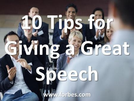 10 Tips for Giving a Great Speech