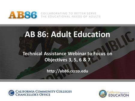 AB 86: Adult Education Technical Assistance Webinar to Focus on Objectives 3, 5, 6 & 7