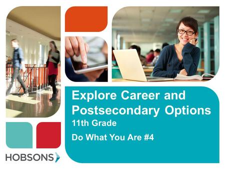 Explore Career and Postsecondary Options 11th Grade Do What You Are #4.