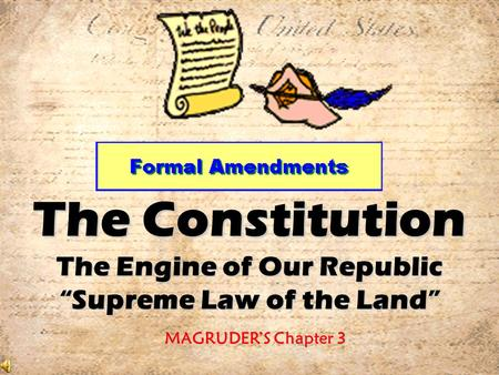 "The Constitution The Engine of Our Republic ""Supreme Law of the Land"""