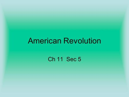American Revolution Ch 11 Sec 5 Imperial Control The French Indian War left the British Gov. in debt. –The British expected the colonist to help pay.