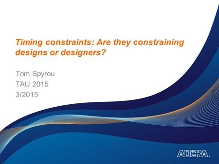 Timing constraints: Are they constraining designs or designers?