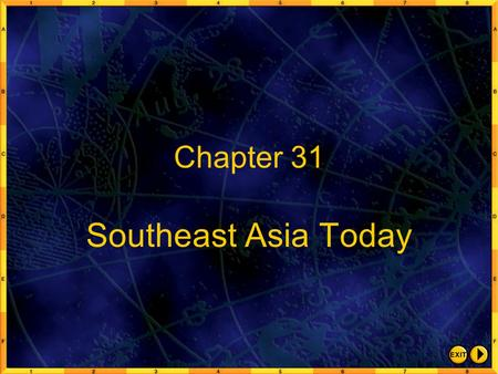 Chapter 31 Southeast Asia Today.