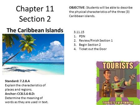Chapter 11 Section 2 The Caribbean Islands