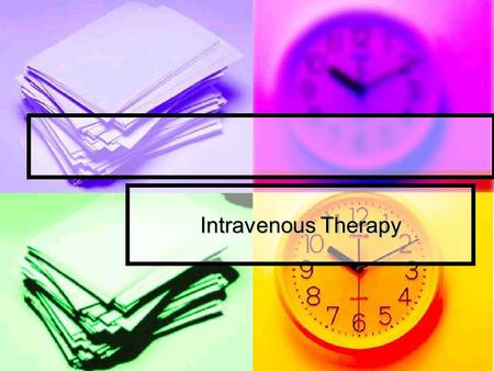 Intravenous Therapy.
