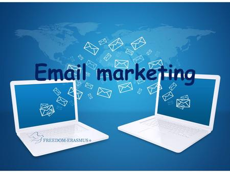 Email marketing. o is directly marketing a commercial message to a group of people using email. o every email sent to a potential or current customer.