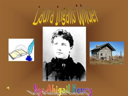 Laura Ingalls Wilder was born in February 7, 1867, near the village of Pepin in the Big Woods of Wisconsin. Her Family was one of the first English.