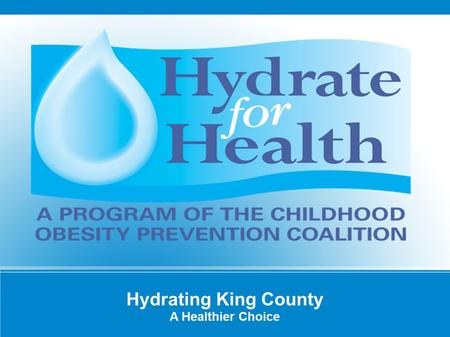 Hydrating King County A Healthier Choice