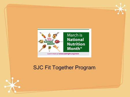 Nutrition part II SJC Fit Together Program. Food lab review.