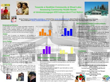 Towards a Healthier Community at Shoal Lake: Assessing Community Health Needs at Iskatewizaagegan #39 Independent First Nation Shirley Thompson