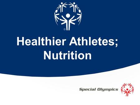 Healthier Athletes; Nutrition. Overview Basic information on a healthy diet and sports including; Overview of the importance of nutrition Different food.