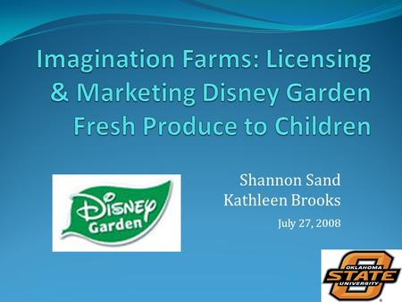 Shannon Sand Kathleen Brooks July 27, 2008. Children's Health 1/3 American children & youth are obese or at risk of becoming obese Low fruit & vegetable.