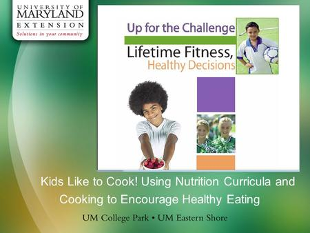Kids Like to Cook! Using Nutrition Curricula and Cooking to Encourage Healthy Eating.