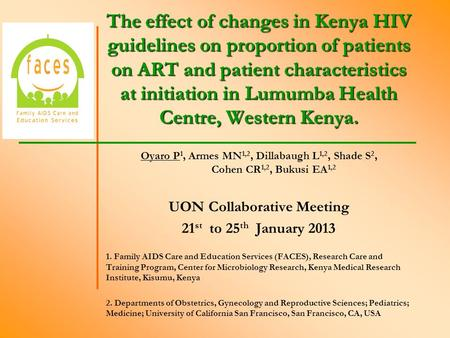 The effect of changes in Kenya HIV guidelines on proportion of patients on ART and patient characteristics at initiation in Lumumba Health Centre, Western.