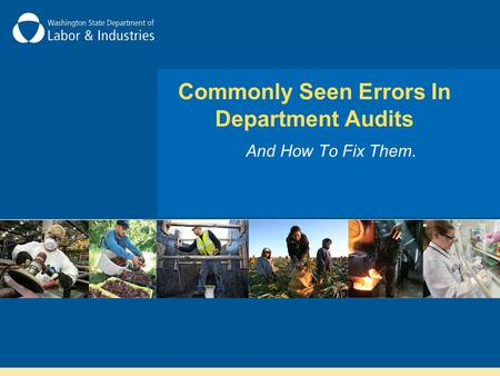 Commonly Seen Errors In Department Audits And How To Fix Them.