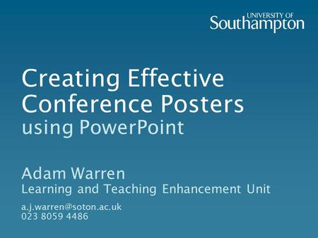 Creating Effective Conference Posters using PowerPoint