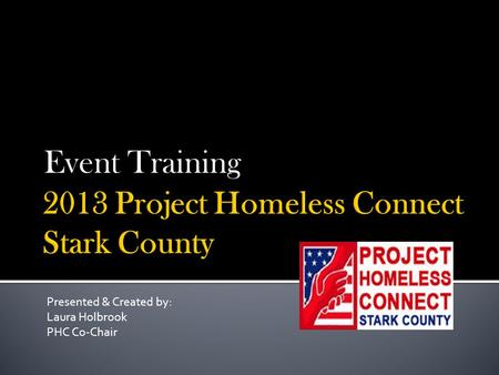 Event Training Presented & Created by: Laura Holbrook PHC Co-Chair.