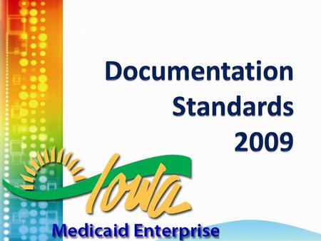 2 Agenda Goals of documentation training Iowa Administrative Code SURS Reviews Questions & answers.