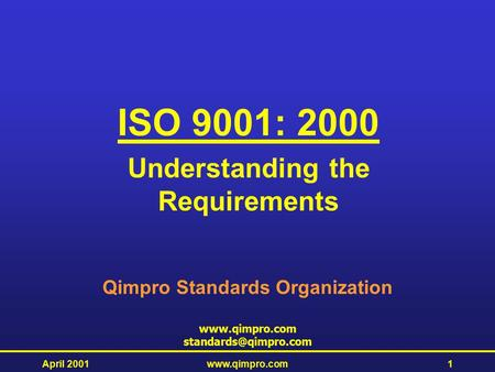 Understanding the Requirements Qimpro Standards Organization