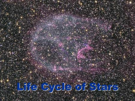 Life Cycle of Stars. Omega / Swan Nebula (M17) Stars are born from great clouds of gas and dust called Stars are born from great clouds of gas and dust.
