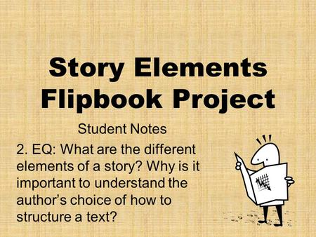Story Elements Flipbook Project