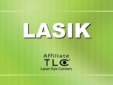 LASIK. LASIK is an FDA- approved outpatient procedure that uses the excimer laser to reshape the cornea to correct your vision. LASIK typically takes.