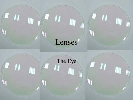 Lenses The Eye. Iris: the colored part that surrounds the pupil and regulates the amount of light entering the eye. Pupil: the opening of the eye. Cornea: