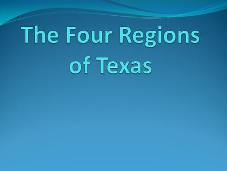 The Four Regions of Texas