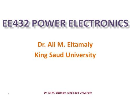 Dr. Ali M. Eltamaly King Saud University