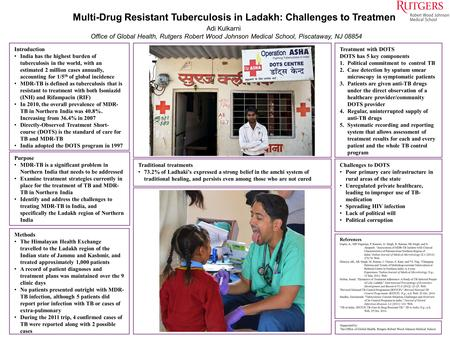 Introduction India has the highest burden of tuberculosis in the world, with an estimated 2 million cases annually, accounting for 1/5 th of global incidence.