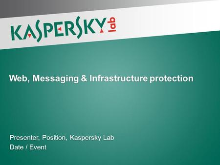 Web, Messaging & Infrastructure protection