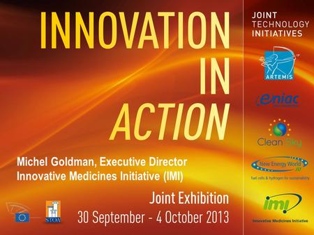 Michel Goldman, Executive Director Innovative Medicines Initiative (IMI)